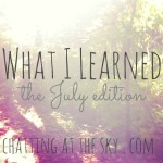 what-I-learned-July